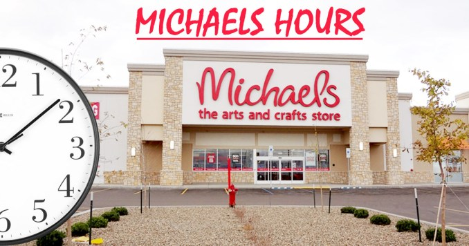 Michaels Store Hours
