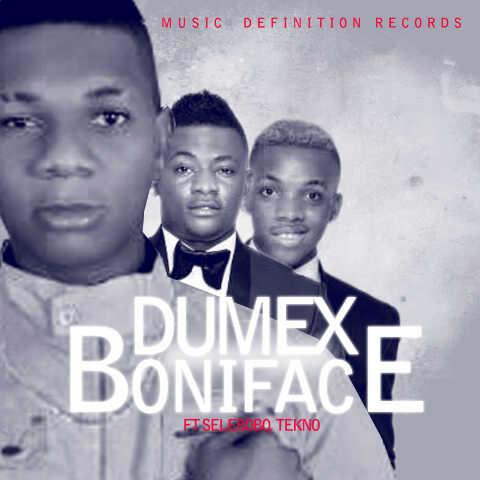 Dumex ft. Selebobo & Tekno - Boniface (Prod. by Selebobo)
