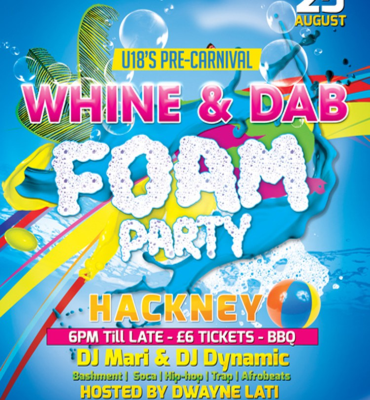 The Official U18'S Pre-Carnival Party of The Year - WHINE & DAB FOAM PARTY!