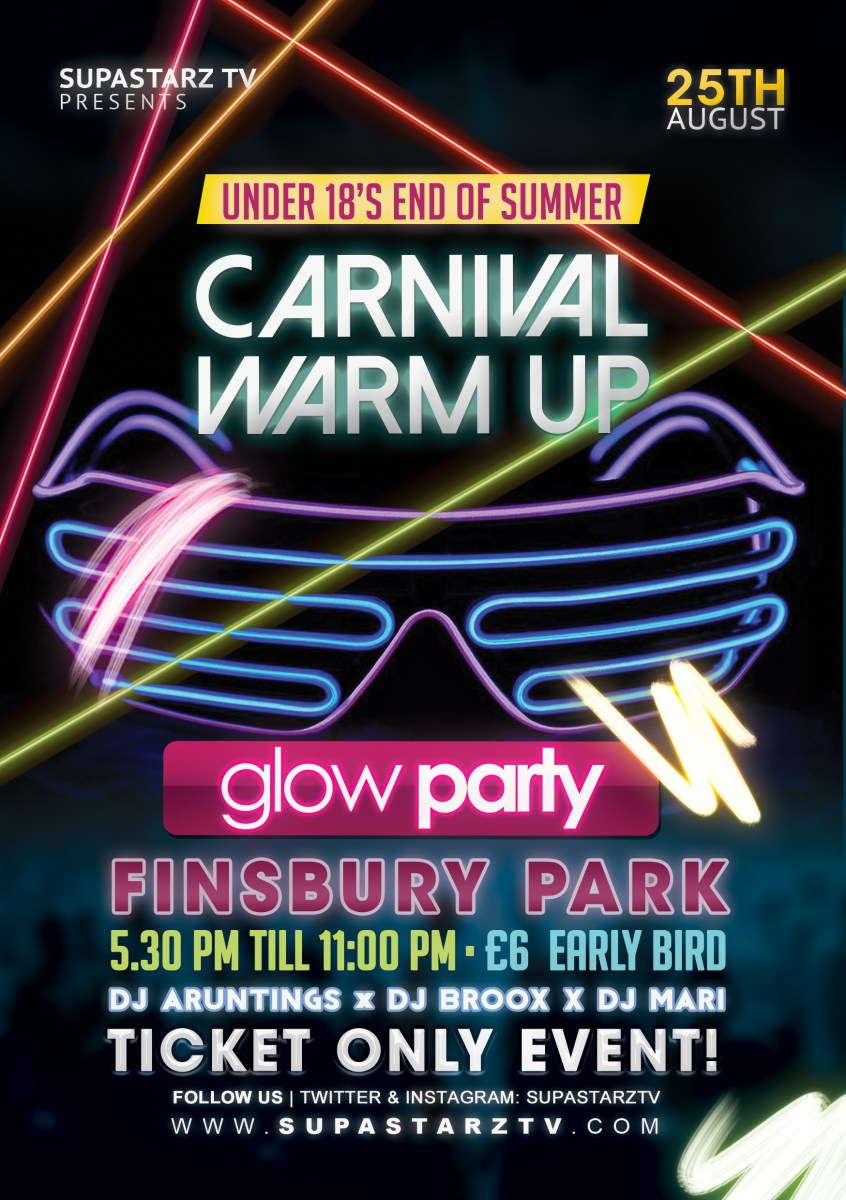 UNDER 18S END OF SUMMER CARNIVAL WARM UP!