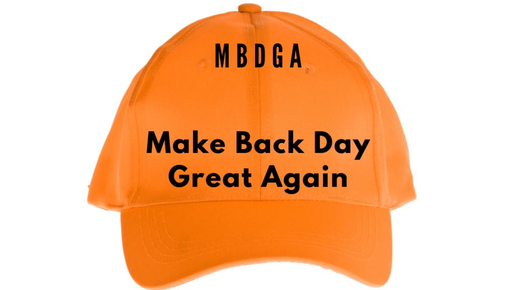 make back day great again