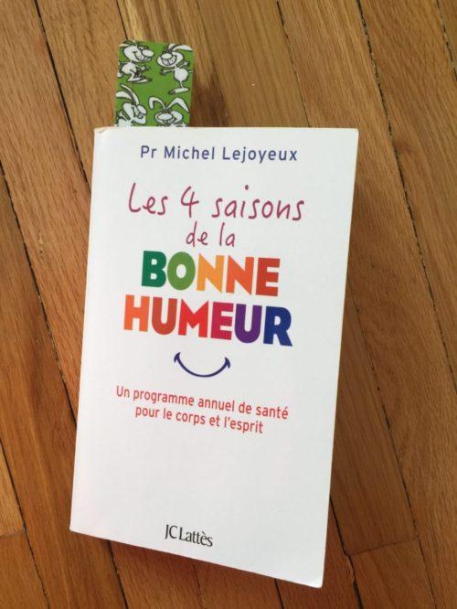 Livre du mois : les 4 saisons de la bonne humeur (Pr Michel Lejoyeux)