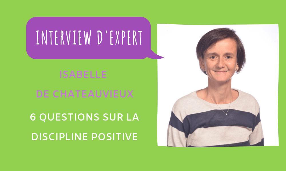 Interview d'expert : Isabelle de Chateauvieux
