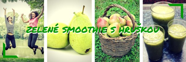3 zelené smoothie recepty s hruškou koláž