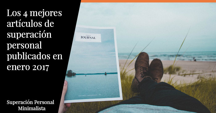 Los 4 mejores artículos de superación personal publicados en enero 2017