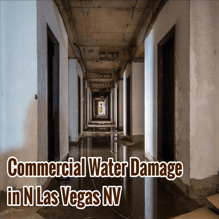 Commercial Water Damage in N Las Vegas NV