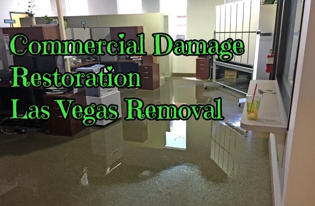 Commercial Damage Restoration Las Vegas Removal