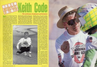 "Keith is awarded ""Motorcyclist"" magazine's prestigious Motorcyclist of the Year award for his many contributions and accomplishments in this sport."