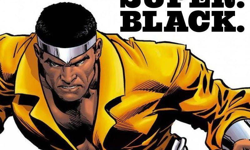 Luke Cage: Super. Black.