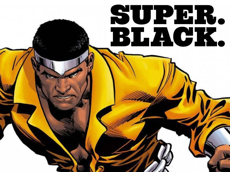 Luke Cage: Super. Black.