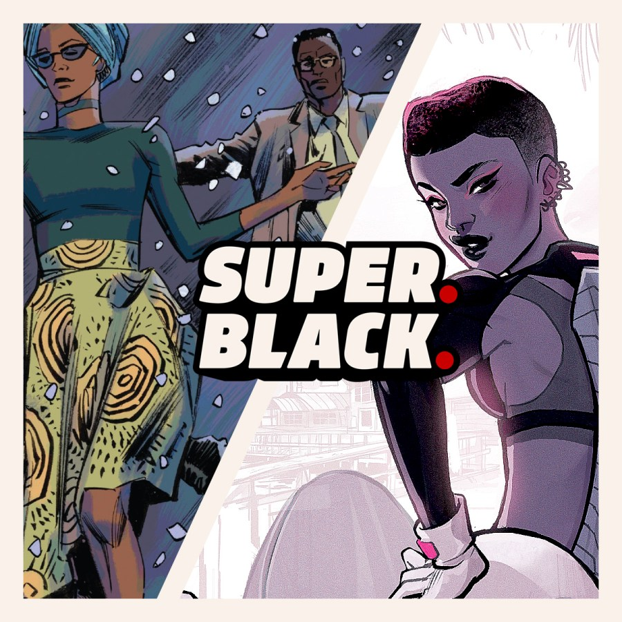 7 Black Superhero Titles You Should Read Today! - Super. Black.