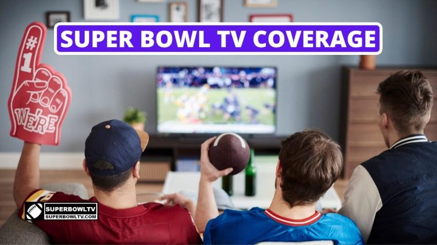 Super Bowl TV Coverage 2021