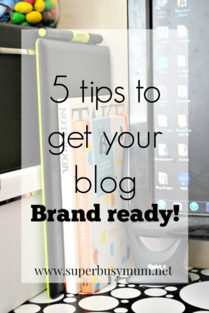 tips to get your blog brand ready