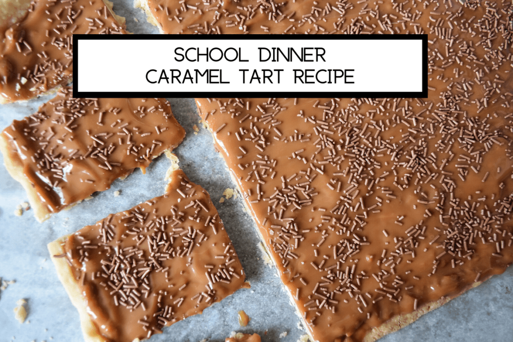 School Dinner Caramel Tart Recipe Super Busy Mum