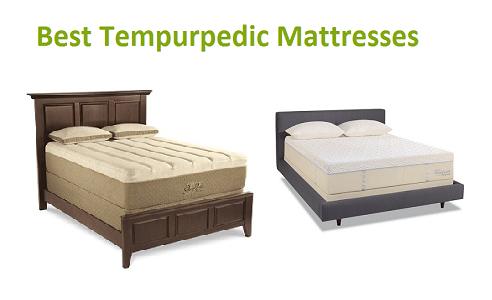 The Best Tempurpedic Mattresses Complete Guide
