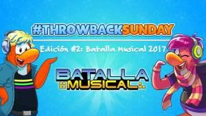 #ThrowbackSunday: Batalla Musical del 2017 (Encuentro de la Isla)