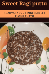 Sweet Ragi puttu / Fingermillet flour puttu_pin