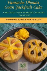 Pansache dhonas_Goan Jackfruit cake_pin