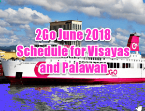 2Go June 2018 Schedule for Visayas and Palawan