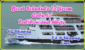 Boat Schedule To and From Cebu to Talibon and Ubay, Bohol