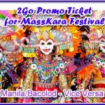 2Go Promo Ticket for Maskara Festival: Manila/Bacolod & Vice Versa