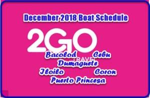 Boat Schedule December 2018: 2Go Manila to Visayas & Palawan
