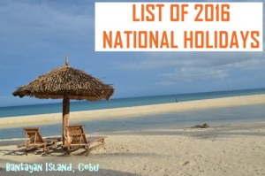 LIST: Philippine National Holidays for 2016