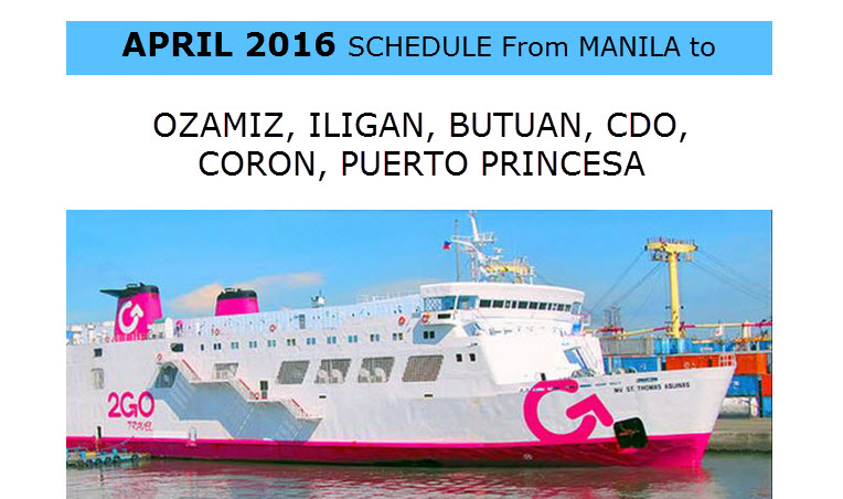 2Go Schedule for Superferry April 2016 Ozamiz CDO Iligan Coron Puerto Princesa