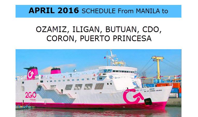 2Go Schedule for Superferry April 2016 Ozamiz CDO Iligan Coron Puerto Princesa