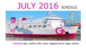 2GO SCHEDULE for JULY 2016 Manila to Cebu, CDO, Ozamiz, Iloilo, Iligan, Coron, Iloilo