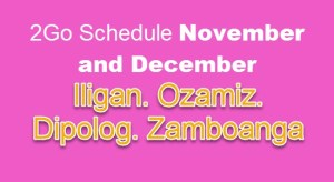 2Go Dipolog, Iligan, Ozamiz, Zamboanga to Manila November and December Schedule