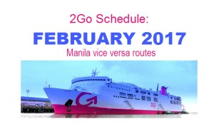 2Go Schedule February 2017 Going To and From Manila