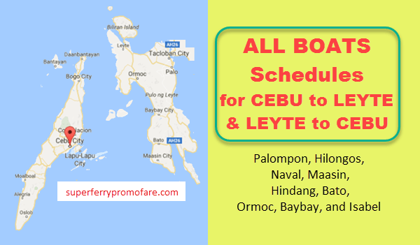 Cebu to Leyte Boat Schedules of Shipping Lines