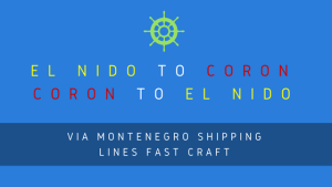 Montenegro Shipping Lines EL NIDO to CORON and vice versa, Schedules | Boat Fares | Online Booking