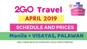 2GO schedules April 2019 VISAYAS AND PALAWAN