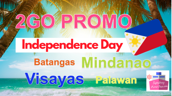 2go Independence Day promo