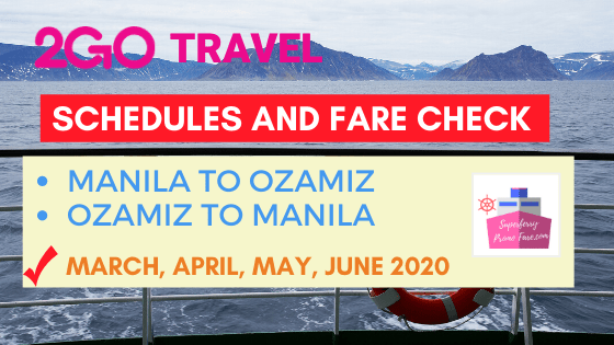 2go schedules manila to ozamiz march to june 2020