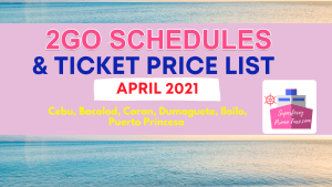 2go schedules and price list visayas and palawan april 2021
