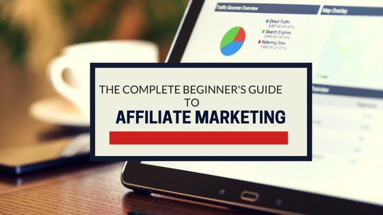 The Complete Beginners Guide To Affiliate Marketing Seriously     The complete beginners guide To affiliate marketing seriously