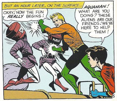 "Aquaman has ""fun"" with his alien ""friends!"""