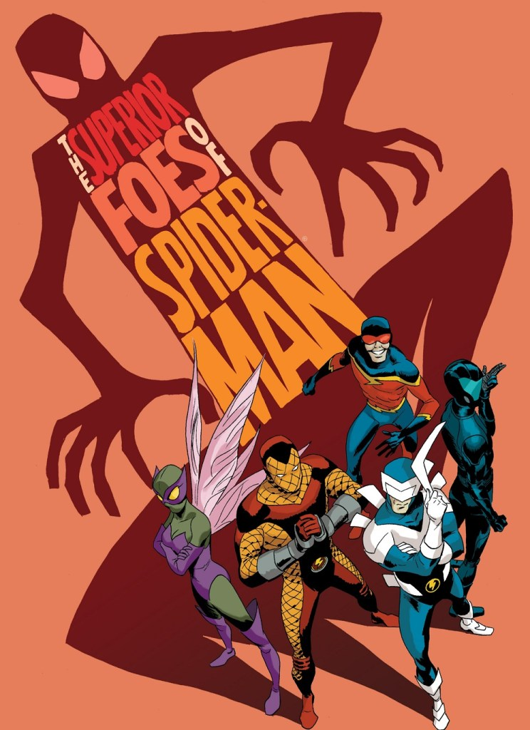 Beware the Superior Foes of Spider-Man!