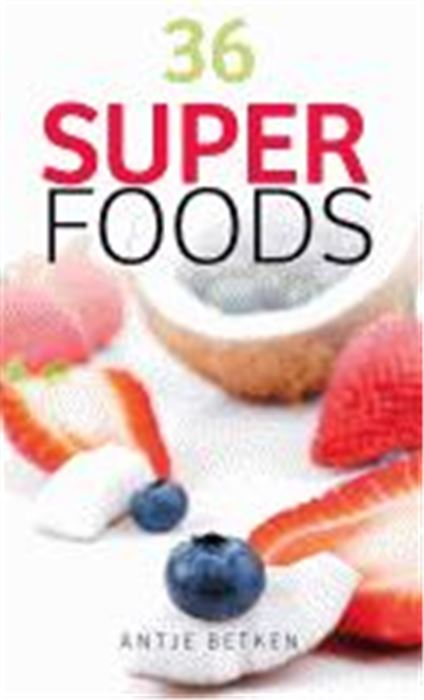 36 Superfoods gezond?