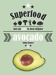 Superfood: avocado. met als held in deze uitgave