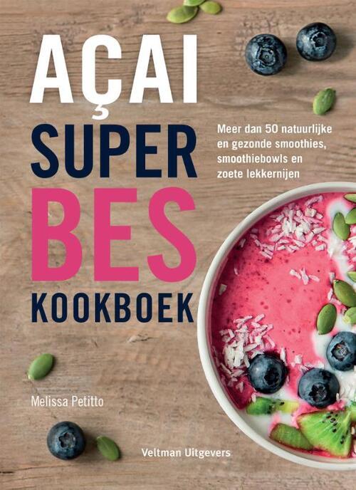 Acai superbes kookboek - Melissa Petitto - Hardcover (9789048318261) gezond?