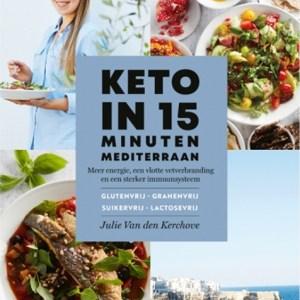 Keto in 15 Minuten Mediterraan - Julie van den Kerchove NL Editie