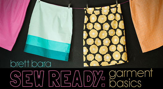 Sew Ready Garment Basics