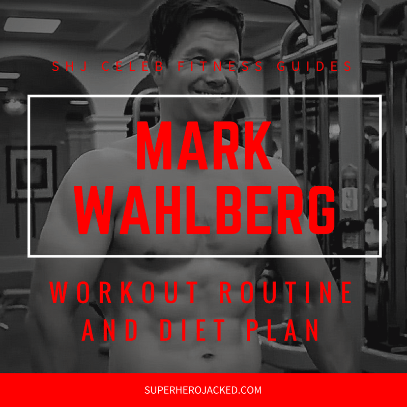 Mark Wahlberg Workout Routine And Diet Ripped And Jacked