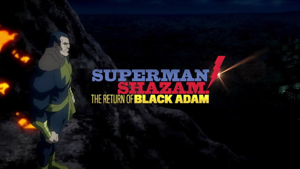 DC Showcase: Superman/Shazam!: The Return of Black Adam (2010)