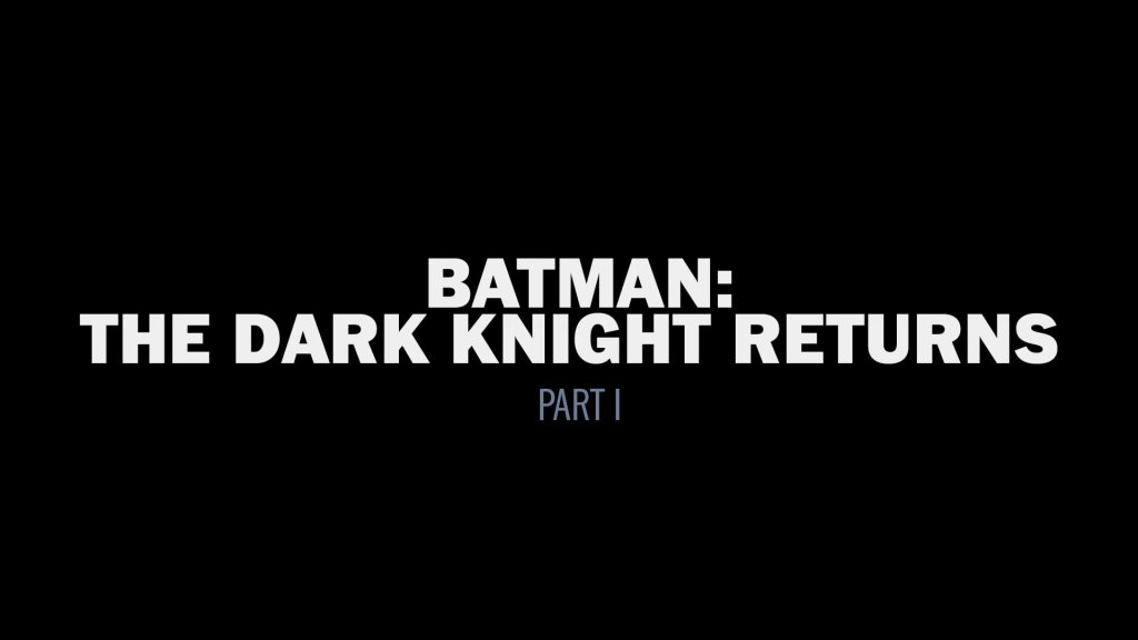 Batman: The Dark Knight Returns, Part 1 (2013)