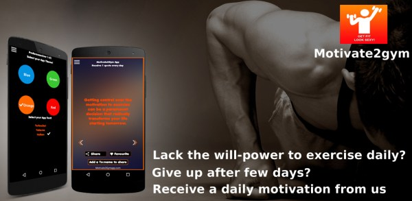 """Motivate2Gym – """"A unique app to keep you motivated when you feel like giving up on your exercise routine!"""""""